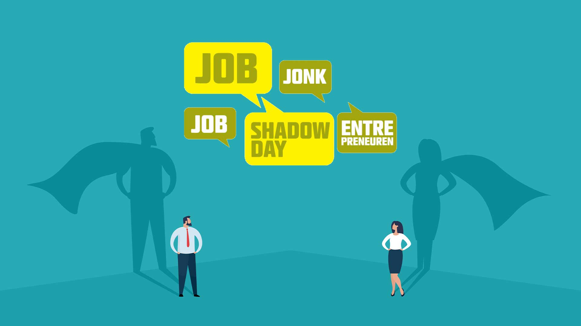 Boost your entrepreneurial skills !  Job Shadow Day 2021